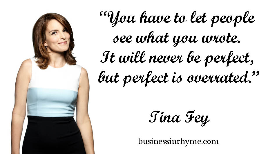 Daily verse with purpose: Tina Fey – Business in Rhyme