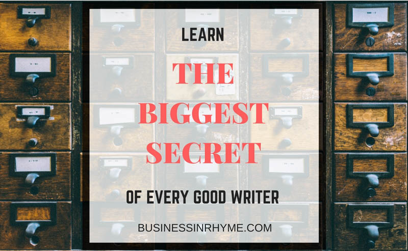 Learn the biggest secret of every good writer